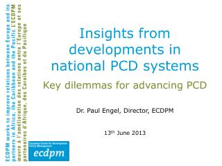 Insights from developments in national PCD systems