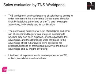 Sales evaluation by TNS  Worldpanel