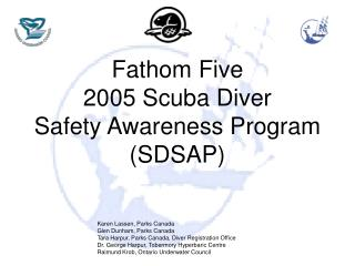 Fathom Five 2005 Scuba Diver Safety Awareness Program SDSAP