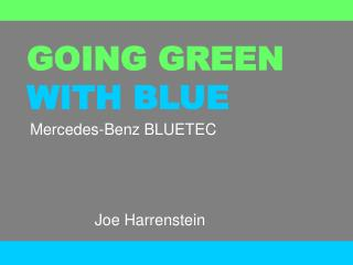 GOING GREEN WITH BLUE