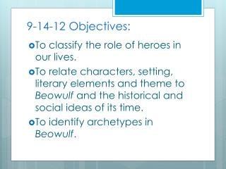 9-14-12 Objectives: