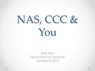 NAS, CCC & You