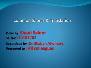 Common Idioms & Translation