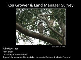 Koa Grower & Land Manager Survey