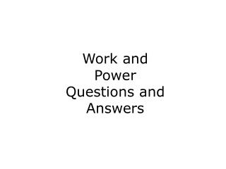 Work and Power Questions and Answers