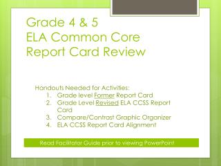 Grade 4 & 5  ELA Common Core  Report Card Review