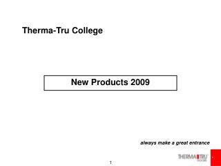 Therma-Tru College