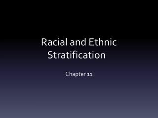 Racial and Ethnic Stratification