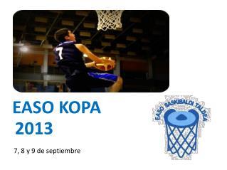 EASO KOPA    2013