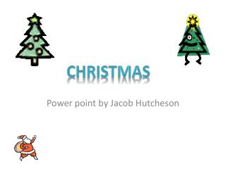 Power point by Jacob Hutcheson