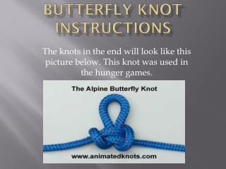 Butterfly Knot Instructions