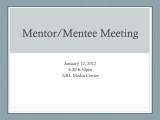 Mentor/Mentee Meeting