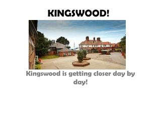 KINGSWOOD!