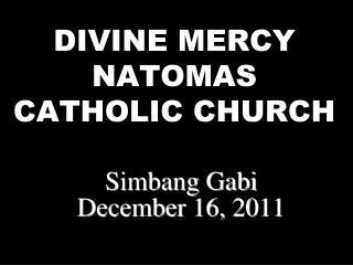 DIVINE MERCY NATOMAS CATHOLIC CHURCH