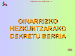 OINARRIZKO HEZKUNTZARAKO DEKRETU BERRIA