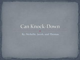 Can Knock-Down