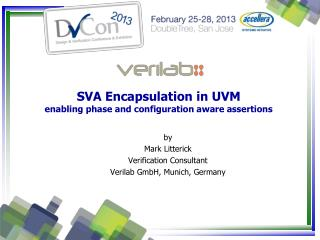 SVA Encapsulation in UVM enabling phase and configuration aware assertions