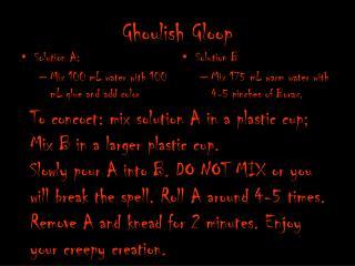 Ghoulish  Gloop