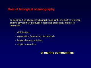 Goal of biological oceanography