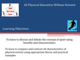AS Physical Education William Howard