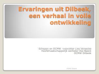 Ervaringen uit  Dilbeek , een verhaal in volle ontwikkeling