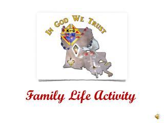 Family Life Activity