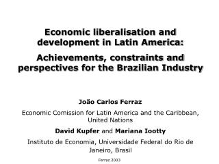 Economic liberalisation and development in Latin America: