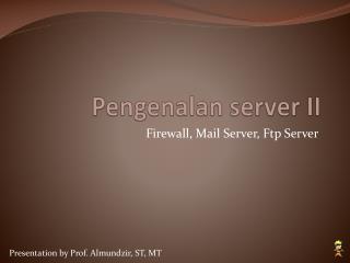 Pengenalan server II