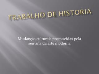 T RABALHO DE HISTORIA