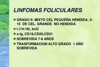 LINFOMAS FOLICULARES