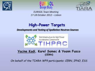EURISOL Town Meeting 17-18 October 2012 � Lisbon