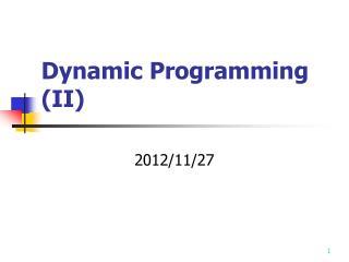 Dynamic Programming (II)