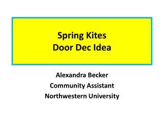 Spring Kites  Door Dec Idea