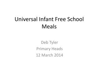 Universal Infant Free School Meals
