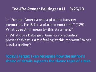 The Kite Runner  Bellringer #11	9/25/13