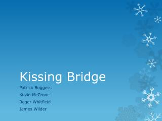Kissing Bridge