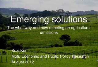 Emerging solutions The who, why and how of acting on agricultural emissions