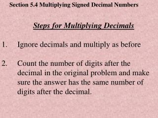 Section 5.4 Multiplying Signed Decimal Numbers