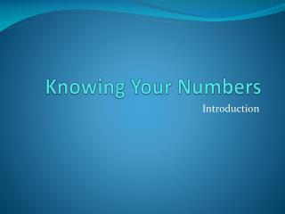 Knowing  Y our Numbers