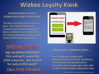 Wizbee Loyalty Kiosk