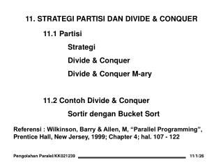 11. STRATEGI PARTISI DAN DIVIDE & CONQUER