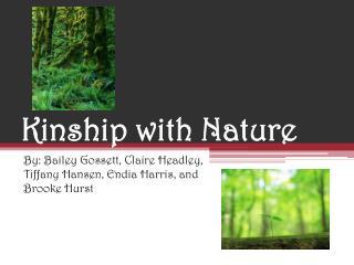 Kinship with Nature