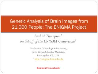 Genetic Analysis of Brain Images from 21,000 People: The ENIGMA Project