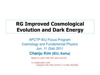 RG Improved Cosmological Evolution and Dark Energy