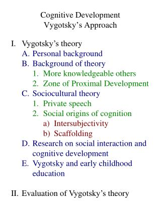 Cognitive Development Vygotsky's  Approach