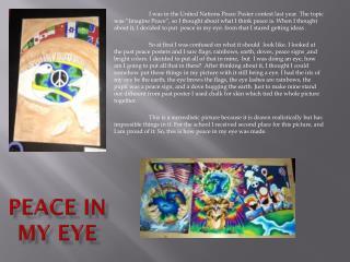 Peace in my eye