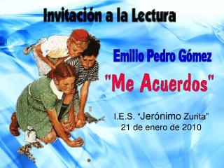 "I.E.S. "" Jerónimo  Zurita""  21 de enero de 2010"