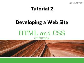 Tutorial 2 Developing a Web Site