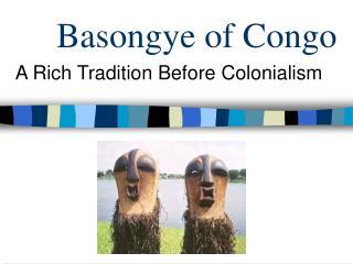 Basongye of Congo