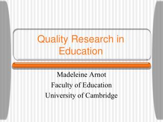 Quality Research in Education